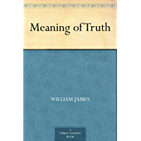 Meaning of Truth (English Edition)