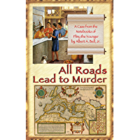 All Roads Lead to Murder: A Case from the Notebooks of Pliny the Younger (English Edition)