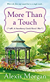 More Than a Touch (A Snowberry Creek Novel Book 2)