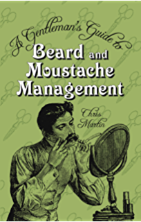 Amazon one thousand mustaches a cultural history of the mo gentlemans guide to beard and moustache management fandeluxe Image collections