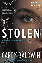 Stolen: A Cassidy & Spenser Thriller (Cassidy & Spenser Thrillers Book 4) Kindle Edition
