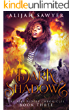 Dark Shadows, Part One: A Paranormal Romance Novel (The Alyx Riddle Chronicles Book 3)