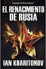 El Renacimiento De Rusia (Spanish Edition) Kindle Edition