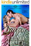 Brazen: Daughters of Scandal (The Marriage Maker Book 16)