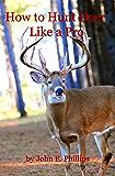 How to Hunt Deer Like a Pro