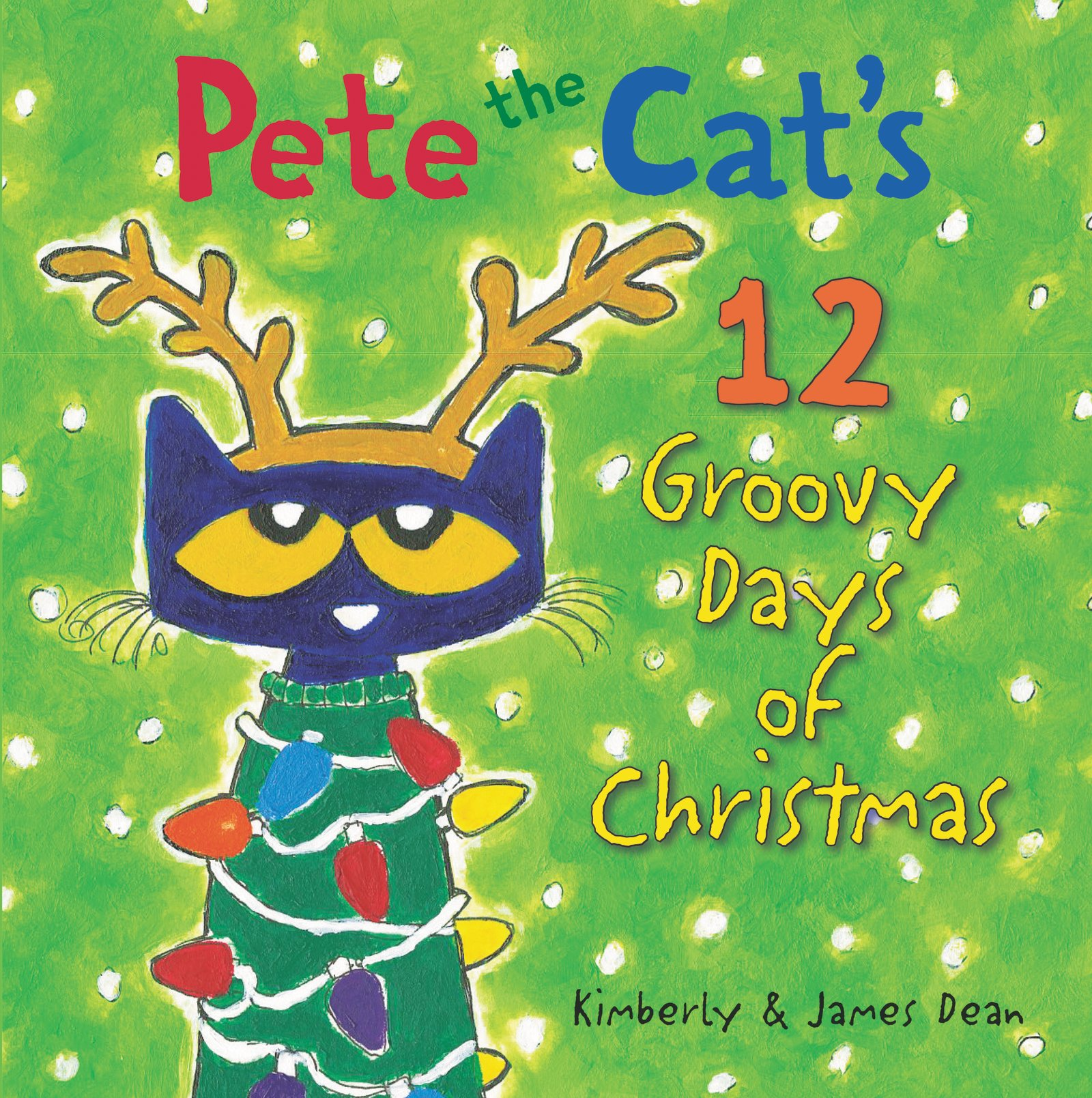 Pete Cats Groovy Days Christmas