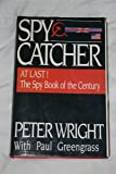 Spycatcher: The Candid Autobiography of a Senior Intelligence Officer by Peter Wright (9-Jun-1905) Hardcover