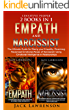 Sensitive People: 2 Books in 1 - Empath and Narcissist: The Ultimate Guide for Rising your Empathy, Disarming Reciprocal Emotional Abuse of Narcissism Using Emotional Intelligence in Relationships