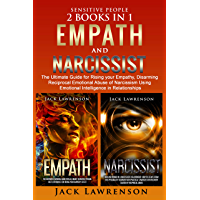 Sensitive People: 2 Books in 1 - Empath and Narcissist: The Ultimate Guide for Rising your Empathy, Disarming Reciprocal Emotional Abuse of Narcissism ... in Relationships (English Edition)