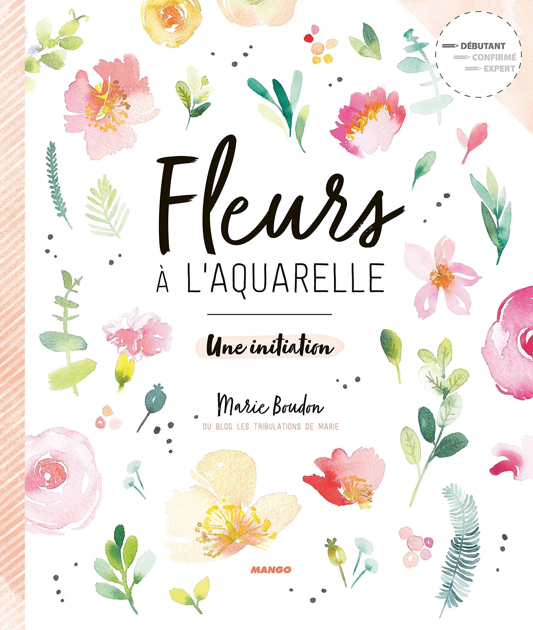 Amazon.fr , Fleurs à l\u0027aquarelle  Une initiation , Marie