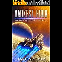 Darkest Hour: Liberation War Book 1