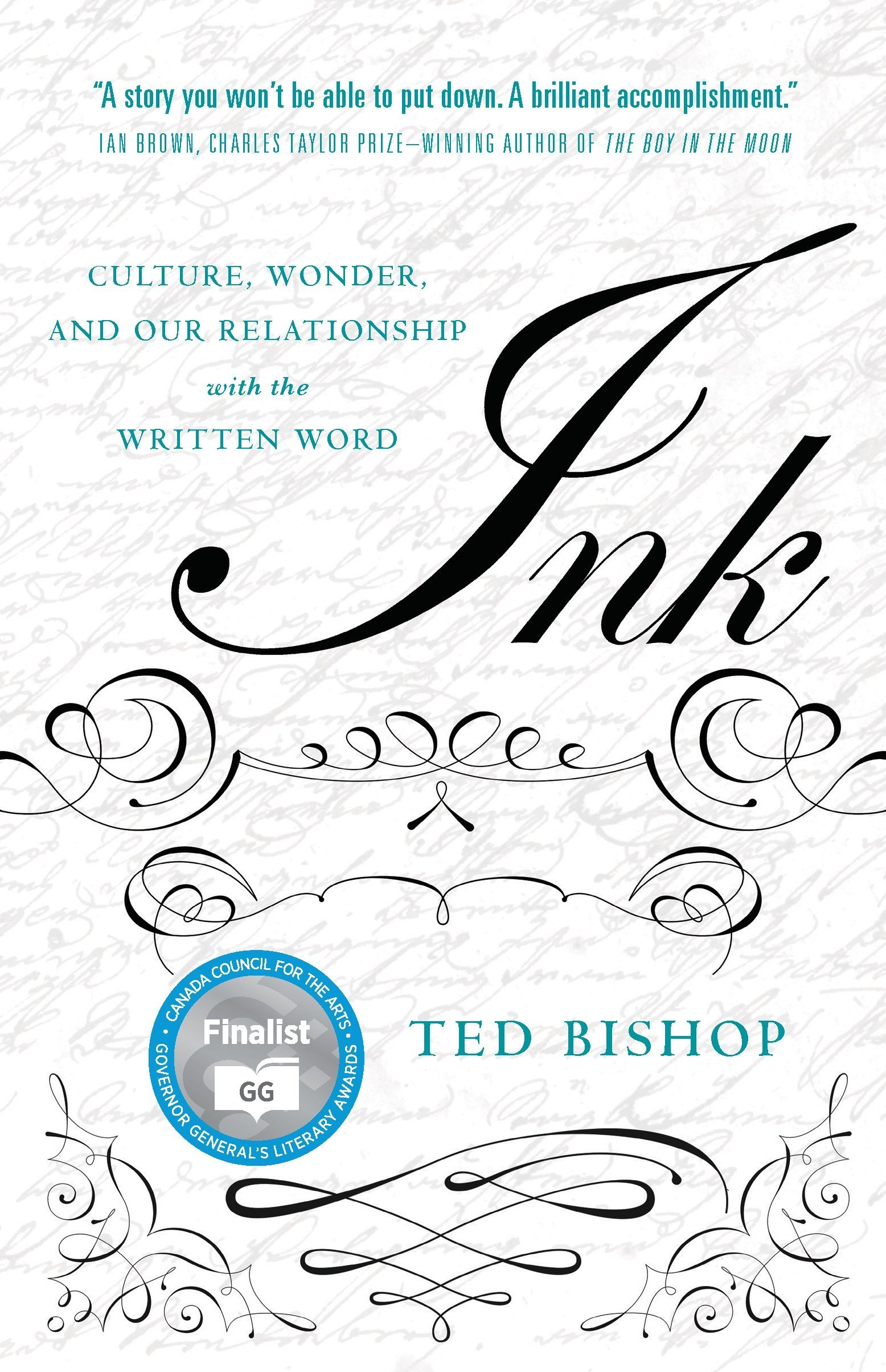 Ink: Culture, Wonder, and Our Relationship with the Written Word by PENGUIN CANADA