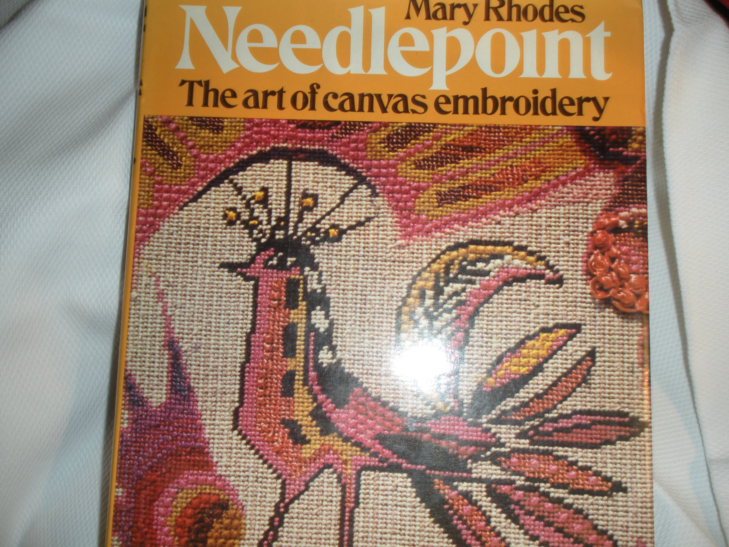 Mary Rhodes Needlepoint The Art of Canvas Embroidery Hardcover Unknown  Binding – 1975