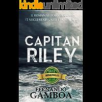 Capitan Riley: Volume 1 (LE AVVENTURE DI CAPITAN RILEY) (Italian Edition)