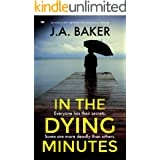 In The Dying Minutes: an absolutely gripping psychological thriller