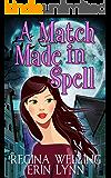A Match Made in Spell (Fate Weaver Book 1)