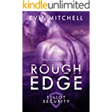Rough Edge: Elliot Security Series