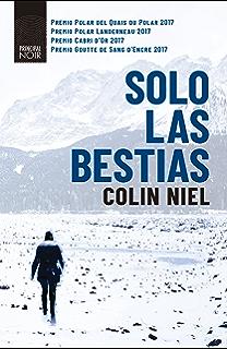 Solo las bestias (Principal Noir) (Spanish Edition)