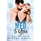 Wed to You: A Billionaire Marriage of Convenience (Southern Heat Book 3)