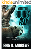 Melody on Bruins' Peak (Bruins Peak Bears Book 6)
