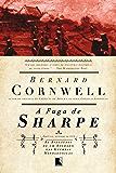 A fuga de Sharpe - As aventuras de um soldado nas Guerras Napoleônicas
