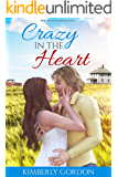 Crazy in the Heart (Calpernica Book 1)