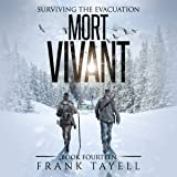 Mort Vivant: Surviving the Evacuation, Book 14