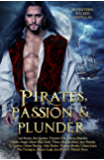 Pirates, Passion and Plunder: seventeen wicked tales (English Edition)