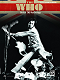 The Who: Guitar TAB Anthology: Authentic Guitar TAB Sheet Music Songbook Collection (Guitar)