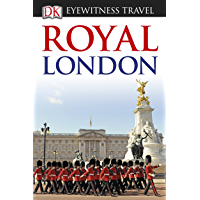 DK Eyewitness Travel Guide Royal London (Eyewitness Travel Guides) (English Edition)