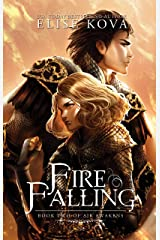 Fire Falling (Air Awakens Series Book 2) Kindle Edition
