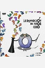 La desaparición del señor cero (Spanish Edition) Kindle Edition