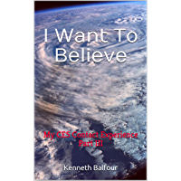 I Want To Believe: My CE5 Contact Experience -- Part III (English Edition)