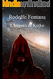 L'impero di Kolko (Il mondo di Kolko Vol. 4)