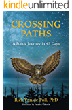 Crossing Paths: A Poetic Journey in 45 Days