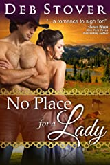 No Place For A Lady (A Historical Romance Novel) Kindle Edition