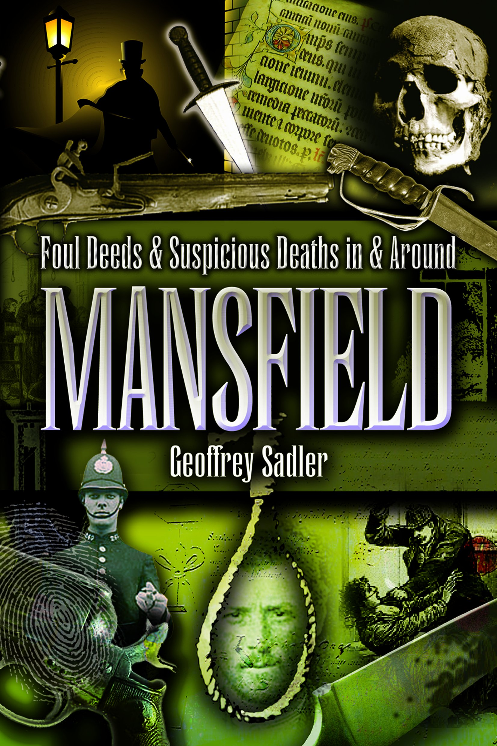 Read Online Foul Deeds and Suspicious Deaths in and Around Mansfield ebook