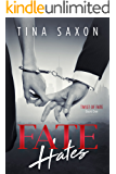 Fate Hates (Twist of Fate Book 1) (English Edition)