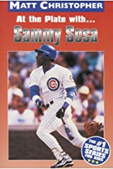 At the Plate with...Sammy Sosa (Matt Christopher Sports Bio Bookshelf) Kindle Edition