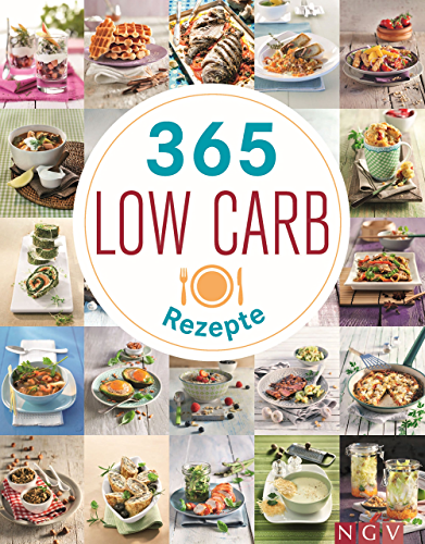 365 Low Carb Rezepte (German Edition)