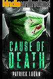 Cause of Death: A Gripping Medical Murder Thriller (Detective Damien Drake Book 2)