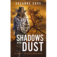 Shadows in the Dust (Colours of the Earth Series Book 1)