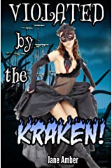 Violated by the Kraken (Tentacle Sex Erotica) (Crimson Band Adventuring Party Book 3)