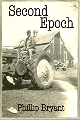 Second Epoch: A Speculative Suspense Novel (Epochs Book 1) Kindle Edition