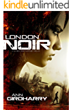 London Noir: A gripping crime suspense thriller (Kal Medi Book 2)