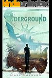 The Underground (The Surrendered 2)