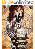 HUIDA DESESPERADA (Spanish Edition)