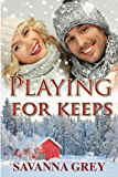 Playing For Keeps (The Morgans Book 2)