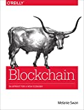 Blockchain: Blueprint for a New Economy (English Edition)