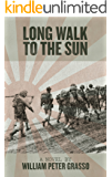 Long Walk To The Sun (Jock Miles WW2 Adventure Series Book 1)
